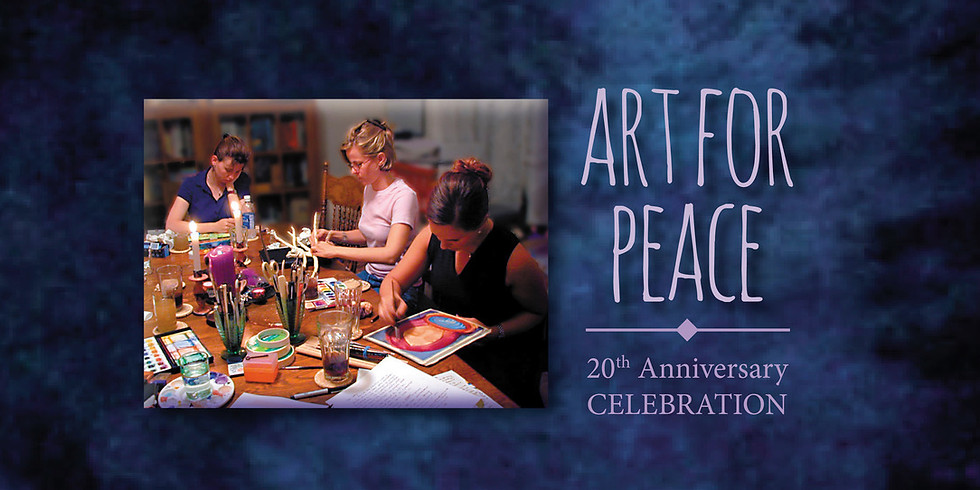 7:00-10:00 PM Online Event   Art for Peace