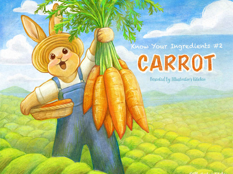 Know Your Ingredients Ep.2 Carrot