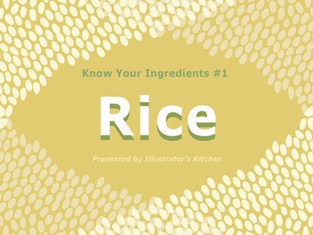 Know Your Ingredients Ep.1 Rice