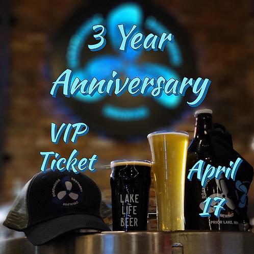 3 Year Anniversary VIP Ticket