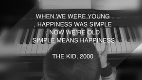 小時候,幸福是件簡單的事;長大後,簡單是件幸福的事。When we were young, happiness was simple; now we're old, simple means