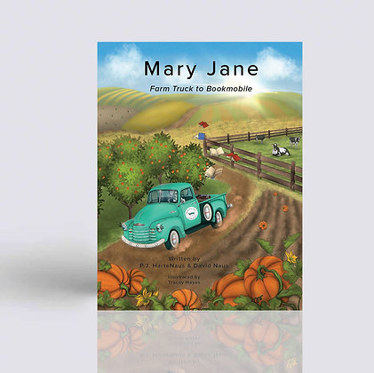 Mary Jane ~ Farm Truck to Book Mobile