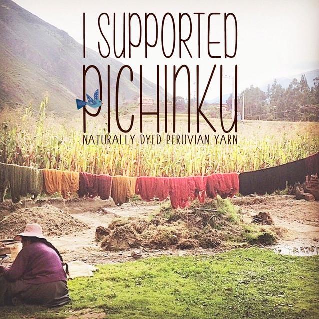 I Supported Pichinku Naturally Dyed Peruvian Yarn (image courtesy of Dana Blair)