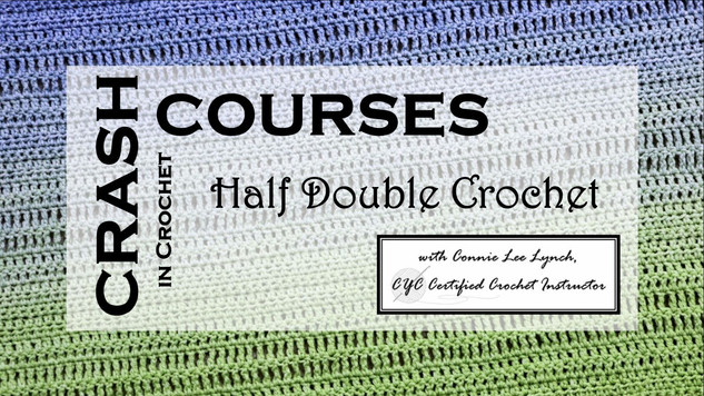 Crash Course in Half Double Crochet