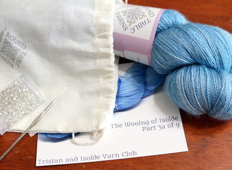 Tristan and Isolde: A Yarn Club Unboxing, Part 3