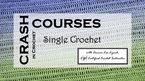 Crash Course in Single Crochet