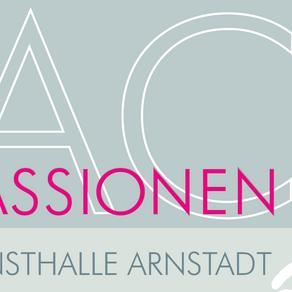 Passionen - Kunsthalle Arnstadt