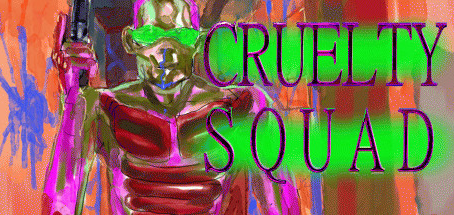 I Joined The Cruelty Squad!