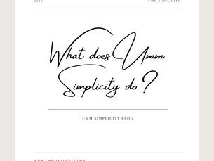 What Does Umm Simplicity Do?