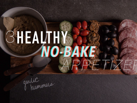 3 Healthy Appetizers in 5 Minutes!