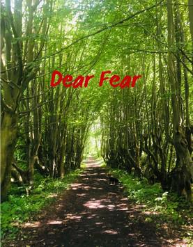Dear Fear