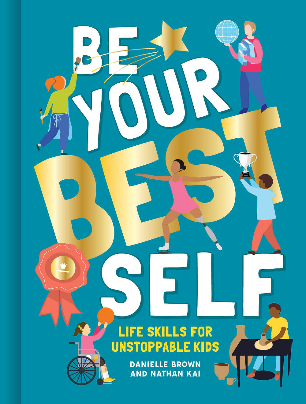 Be Your Best Self, children's book about how to become the best you can be