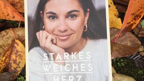 """Buchempfehlung: """"Starkes Weiches Herz"""" von Madeleine Alizadeh"""