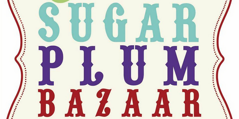 Sugar Plum Holiday Bazaar