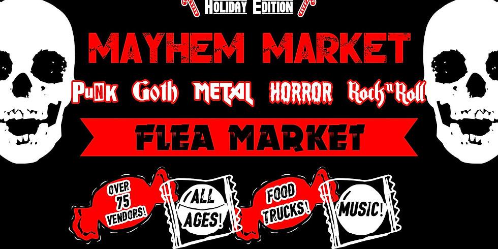 Mayhem Market Holiday Flea Market