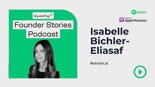 Retraining AI to retrain people, with Isabelle Bichler-Eliasaf from Retrain.ai