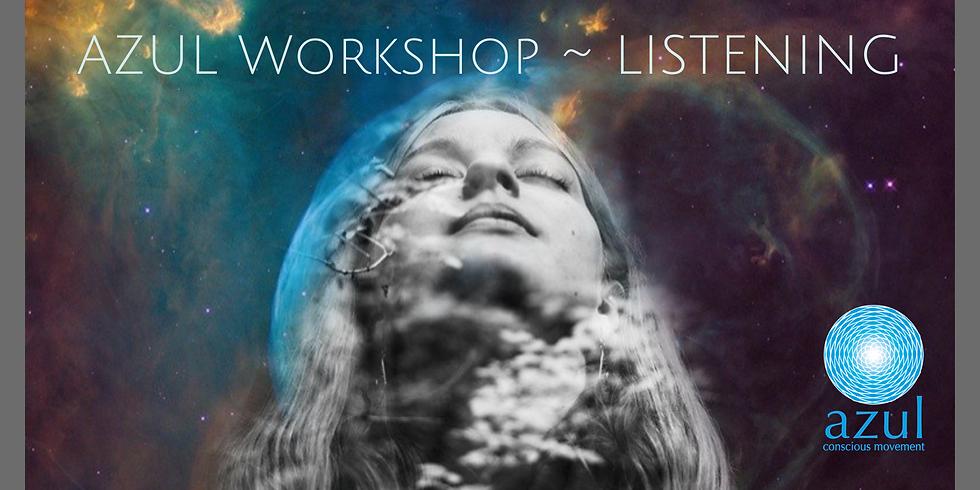 AZUL Workshop ~ LISTENING