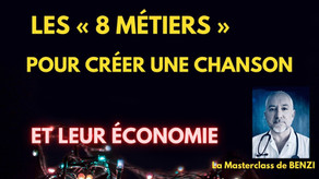 """Les """"8 métiers"""" pour faire une chanson, et leur économie.."""