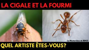 La cigale et la fourmi : quel artiste êtes-vous?