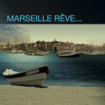 Marseille rêve
