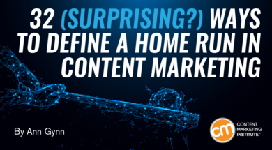 32 Ways to Define a Home Run in Content Marketing