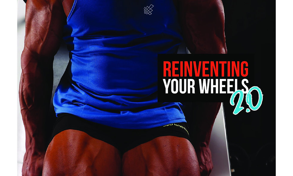 REINVENTING YOUR WHEELS 2.0