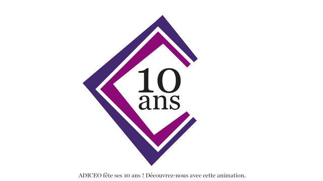 10 ans d'ADICEO