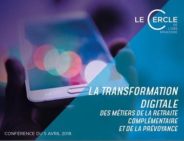 Impacts de la transformation digitale sur les métiers de la retraite complémentaire et de la prévoya