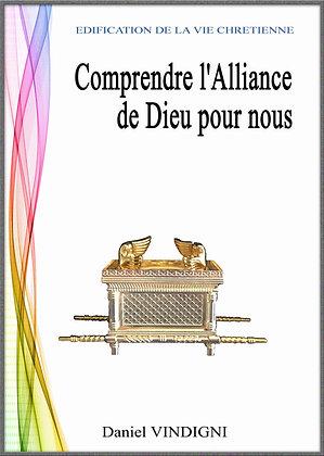 """Livre """"Comprendre l'Alliance de Dieu pour nous"""""""