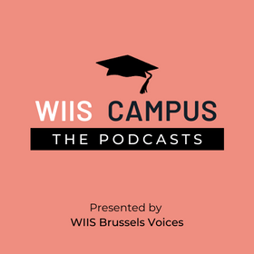 "NEW WIIS CAMPUS PODCAST -""Women in Diplomacy"" #E2"