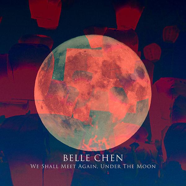 E0019 Belle Chen We Shall Meet Again Moon EP Cover Art.jpg