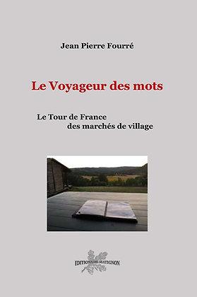 Le Voyageur des Mots - Le Tour de France des marchés de village