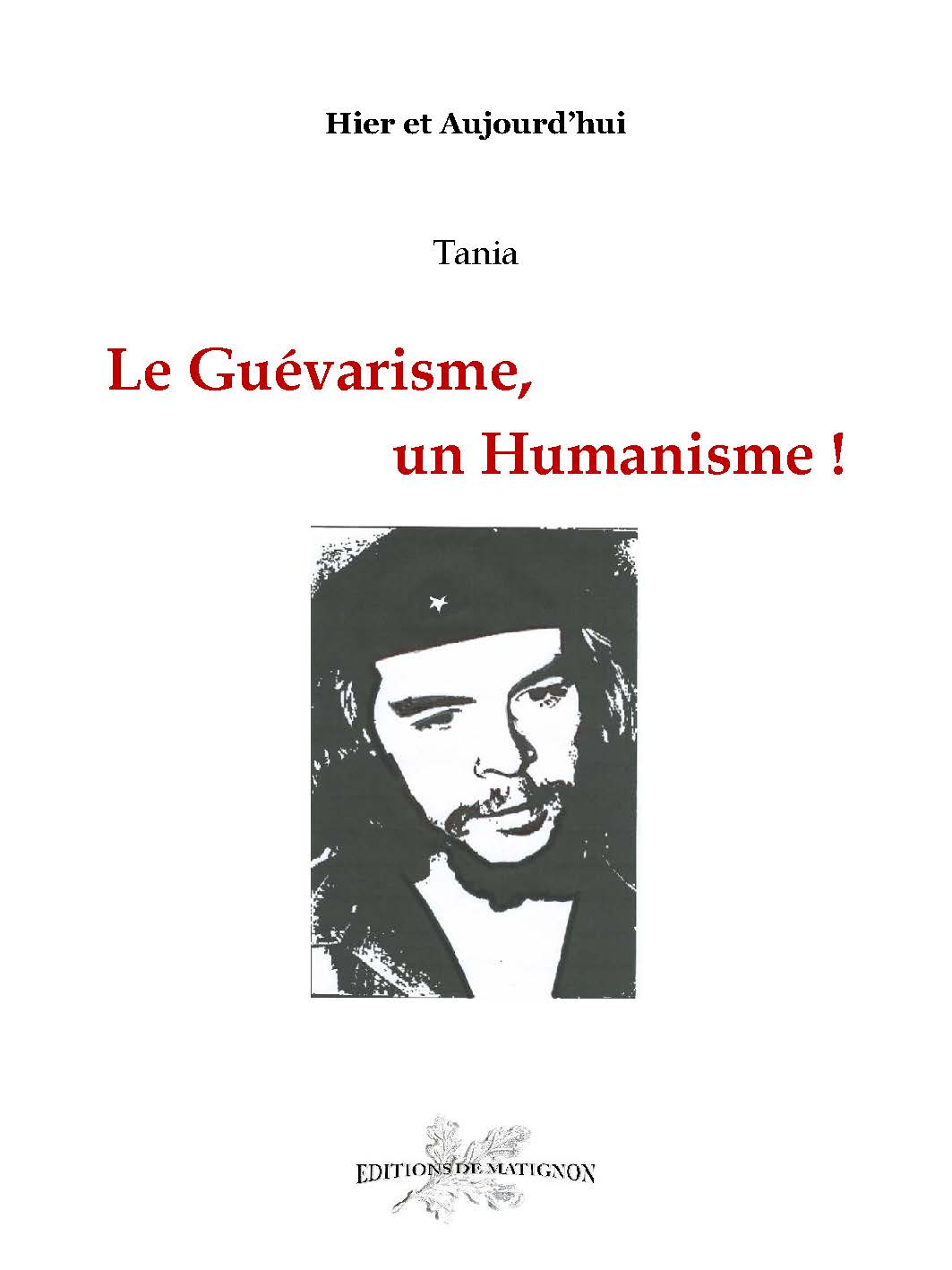 Le Guévarisme, un Humanisme !