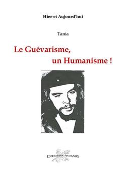 Le Guévarisme, un Humanisme