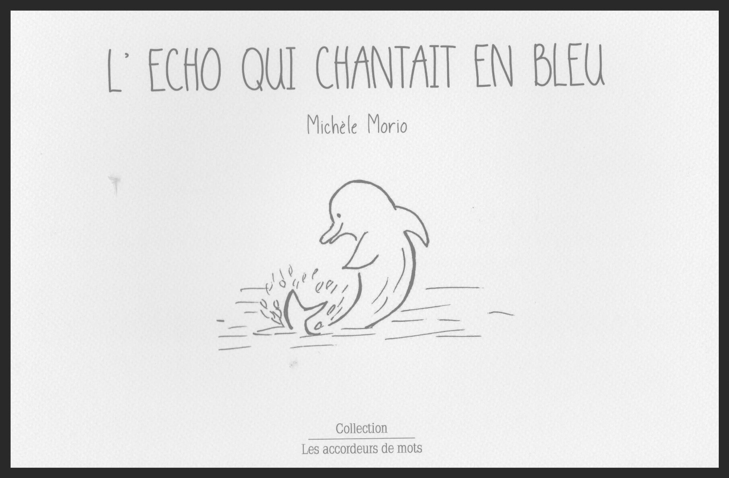 L'écho qui chantait en bleu