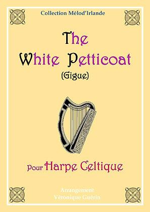"""Partition """"The White Petticoat"""" (Gigue) pourHarpe Celtique"""