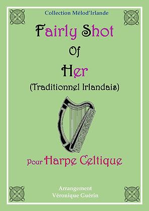 """Partition """"Fairly Shot of Her"""" (Traditionnel Irlandais) pour Harpe Celtique"""