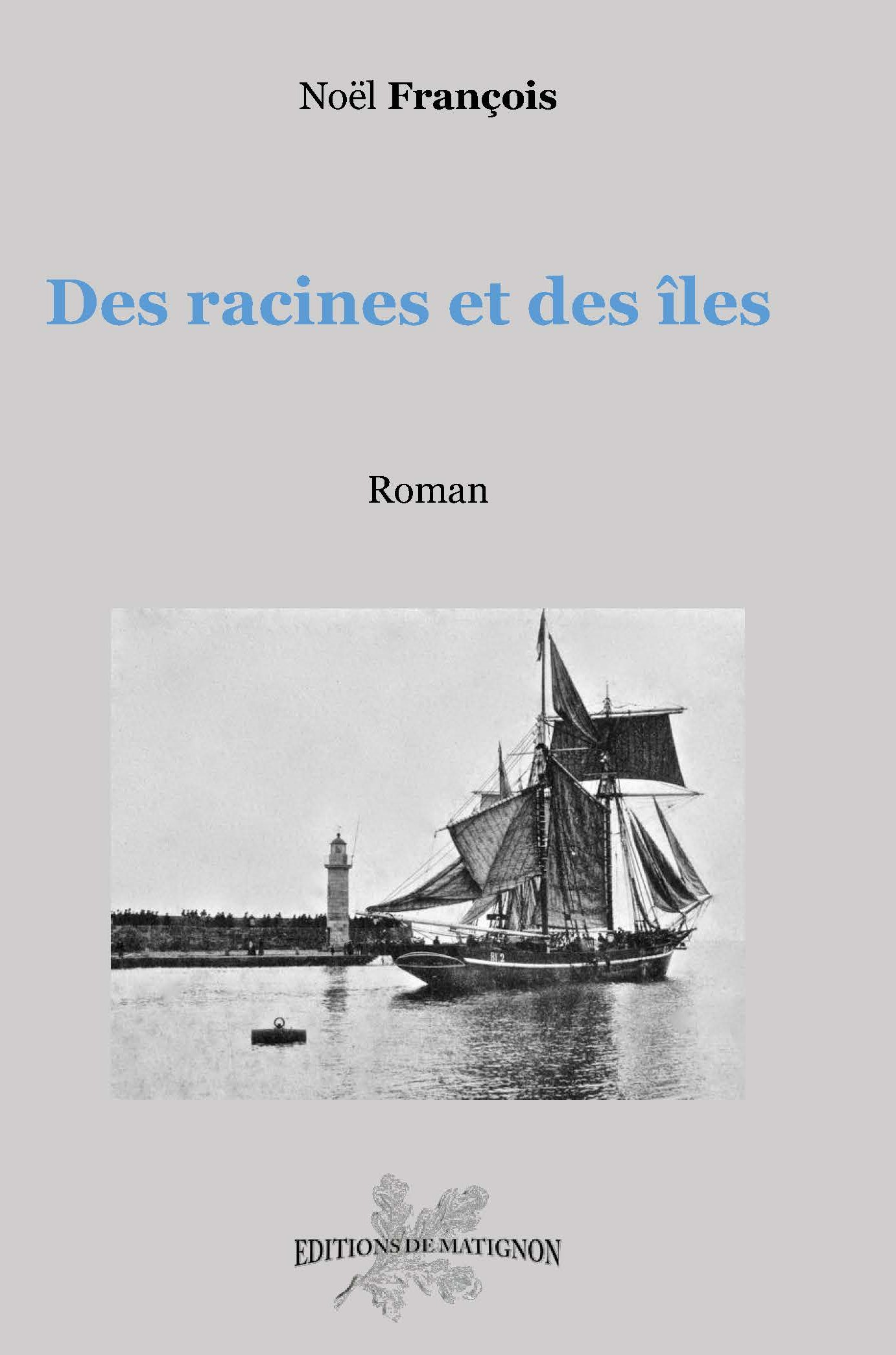 Des racines et des îles