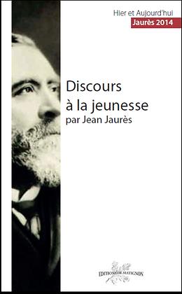 Discours à la jeunesse par Jean Jaurès