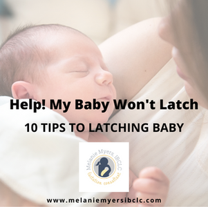 Help! My Baby Won't Latch.