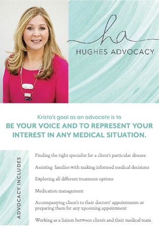 Hughes Advocacy, Patient Advocate