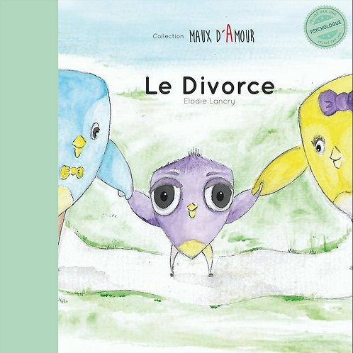 Le Divorce - Expliquer le divorce aux enfants