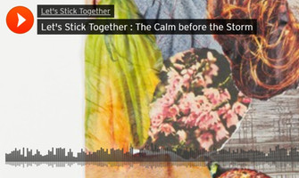Let's Stick Together Podcast: The Calm before the Storm
