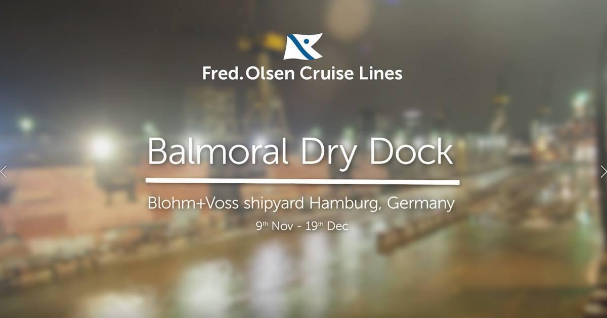 Balmoral's dry dock 9th November - 19th December 2017