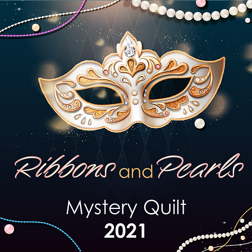 Ribbons & Pearls Mystery Quilt