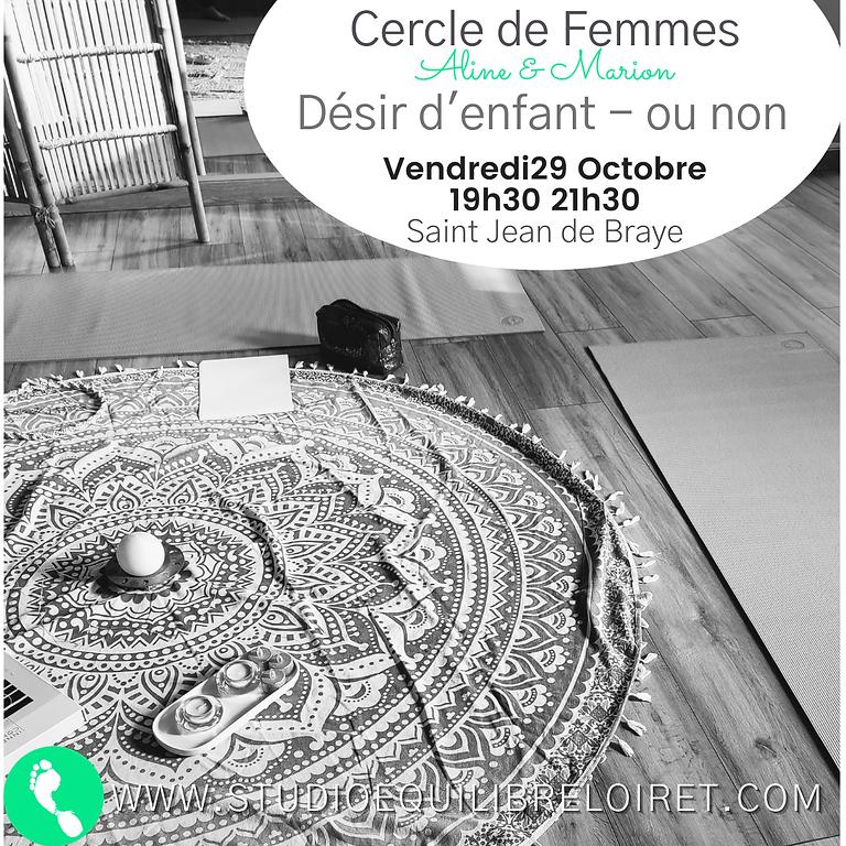 """Cercle de Femmes -  """"Désir d'enfant - ou non"""