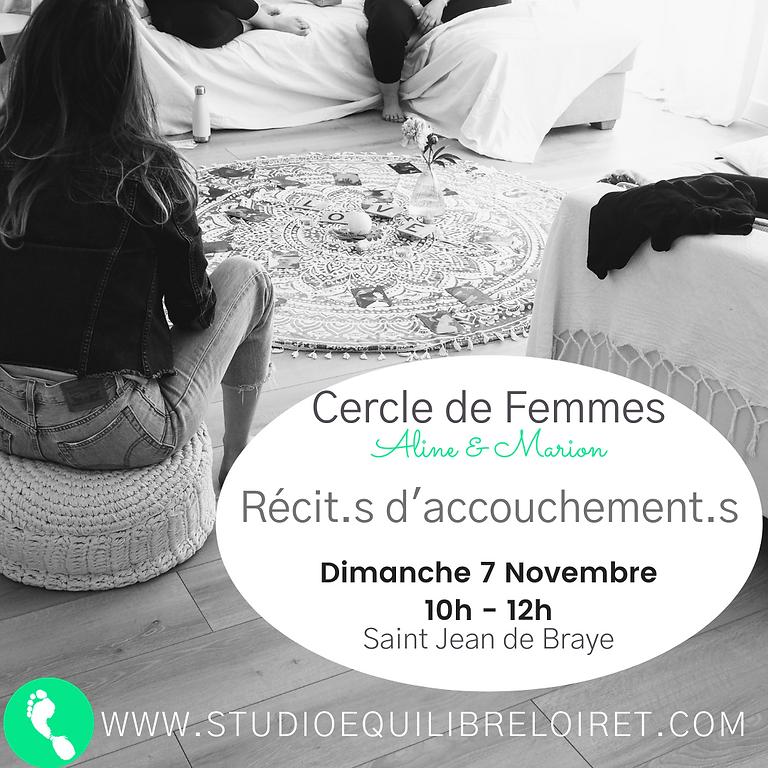 """Cercle de Femmes -  """"Récit.s d'accouchement.s"""""""