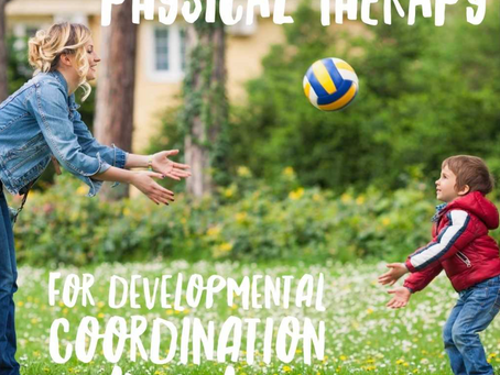 Physical Therapy Management of Children with Developmental Coordination Disorder
