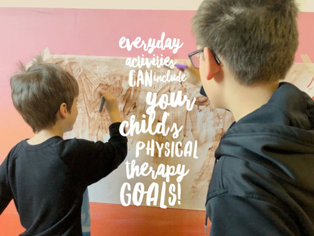 Everyday Activities Can Include Your Child's Physical Therapy Goals!