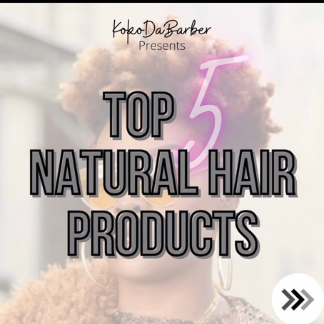 My monthly top 5 natural haircare products